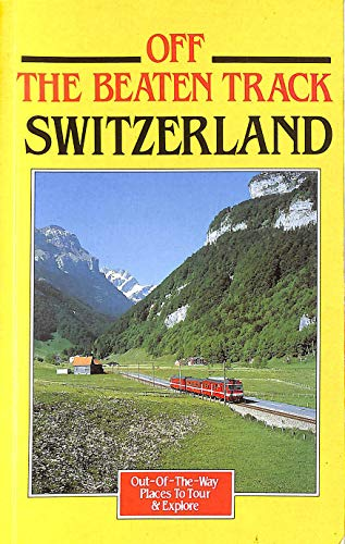 9780861902422: Switzerland (Off the Beaten Track)