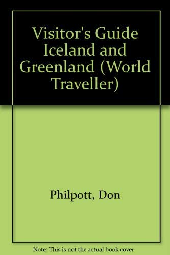 9780861902972: Visitor's Guide Iceland and Greenland (World Traveller)