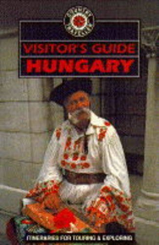 Visitors Guide Hungary (Country traveller): Beattie, Andrew and