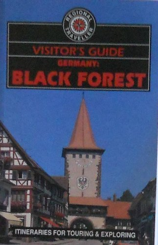 Visitor's Guide to Germany : Black Forest: Wood, George