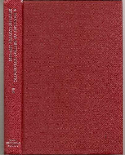 9780861931231: A Handlist of British Diplomatic Representatives, 1509-1688 (Royal Historical Society Guides and Handbooks, Vol 16)