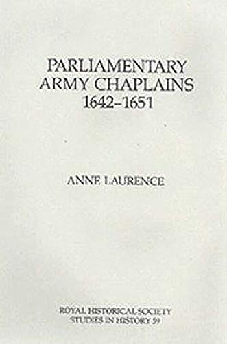 9780861932160: Parliamentary Army Chaplains, 1642-51 (Royal Historical Society Studies in History)