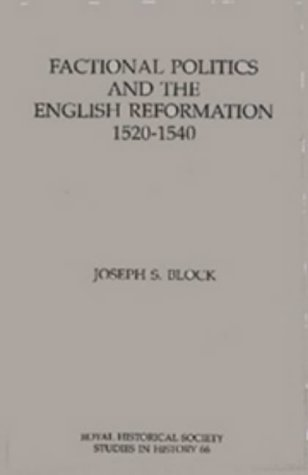 9780861932238: Factional Politics and the English Reformation 1520-1540 (Royal Historical Society Studies in History. New Series)