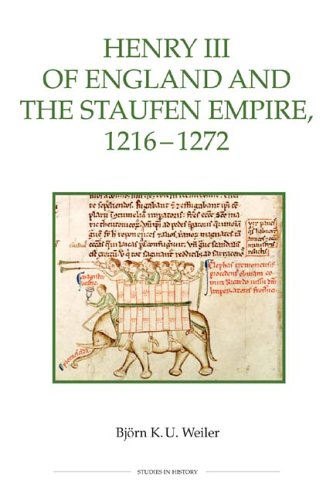 Henry III Of England And The Staufen Empire, 1216 - 1272