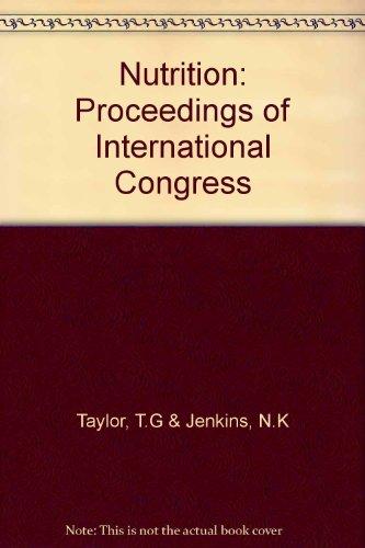 Proceedings of the XIII International Congress of Nutrition 1985: Taylor, T.G & Jenkins, N.K