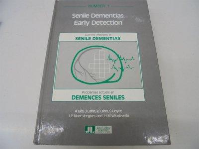 Senile Dementias: Early Detection (Current problems in senile dementias): n/a
