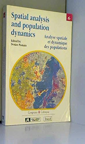 9780861963102: Spatial Analysis and Population Dynamics (Congresses & colloquia)
