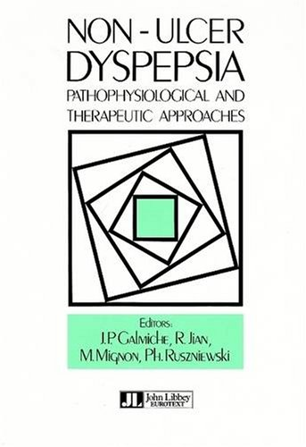 Non-Ulcer Dyspepsia: Pathophysiological and Therapeutic Approaches (Paperback): J.P. Galmiche