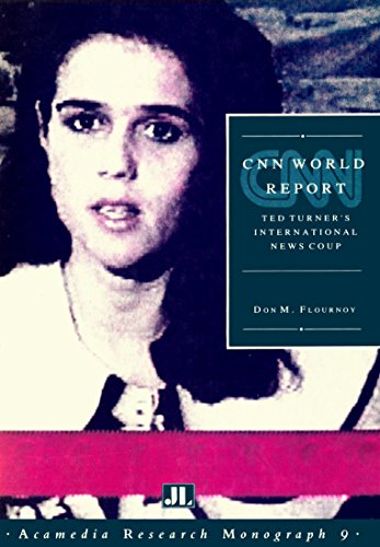 9780861963591: CNN World Report: Ted Turner's International News Coup (Acamedia Research Monograph)