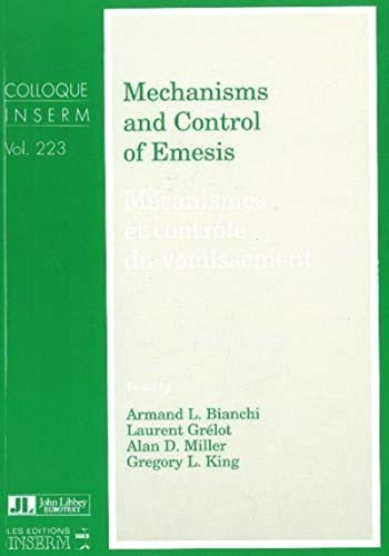 9780861963669: Mechanisms and Control of Emesis (Colloque Inserm) (English and French Edition)