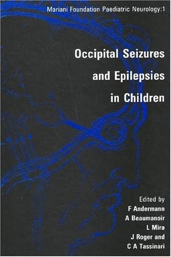 9780861963850: Occipital Seizures And Epilepsies in Children (Mariani Foundation Paediatric Neurology)