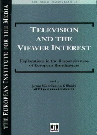 Television and the Viewer Interest: Explorations in the Responsiveness of European Broadcasters (...