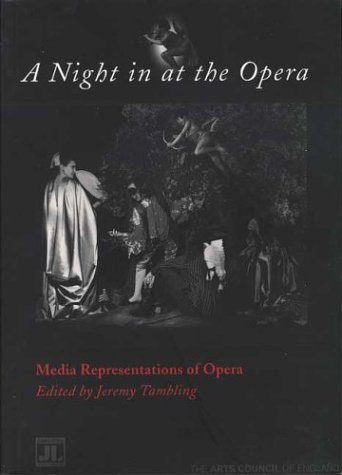 9780861964666: A Night in at the Opera: Media Representations of Opera