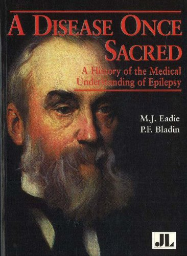 9780861966073: A Disease Once Sacred: A History of the Medical Understanding of Epilepsy