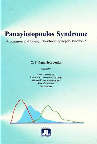 Panayiotopoulos Syndrome : Clinical and EEG Spectrum of a Newly Recognized Benign Childhood Partial...