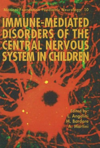 Immune-Mediated Disorders of the Central Nervous System in Children (Paperback)