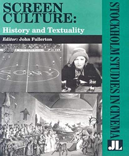 9780861966455: Screen Culture: History and Textuality (Stockholm Studies in Cinema (John Libbey Publishing))