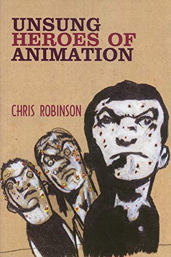 9780861966653: Unsung Heroes of Animation