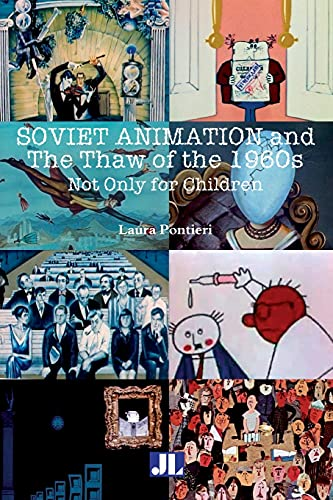 9780861967056: Soviet Animation and the Thaw of the 1960s: Not Only for Children