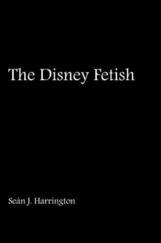 9780861967131: The Disney Fetish