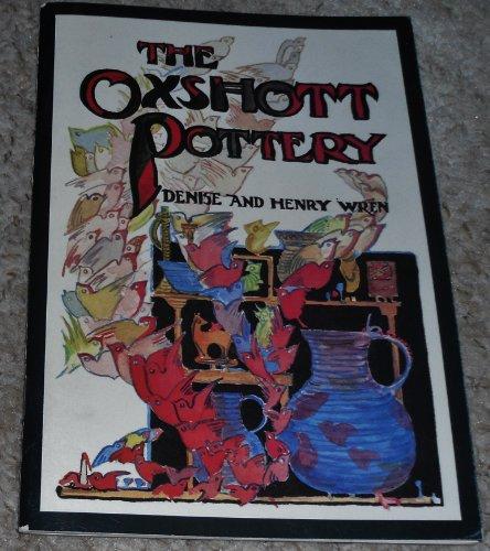 9780861970445: The Oxshott Pottery: Denise and Henry Wren