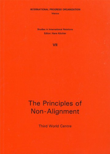 9780861990153: The Principles of Non-Alignment: The Non-aligned Countries in the Eighties - Results and Perspectives (Studies in International Relations)