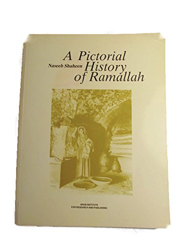9780861990252: A Pictorial History of Ramallah