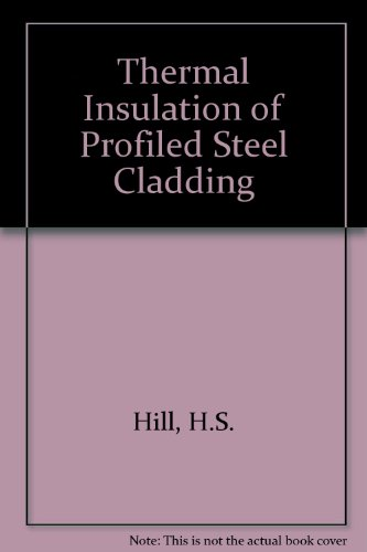 9780862000240: Thermal Insulation of Profiled Steel Cladding