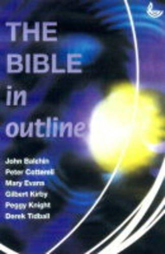 The Bible in Outline: Balchin, John; Cotterell,