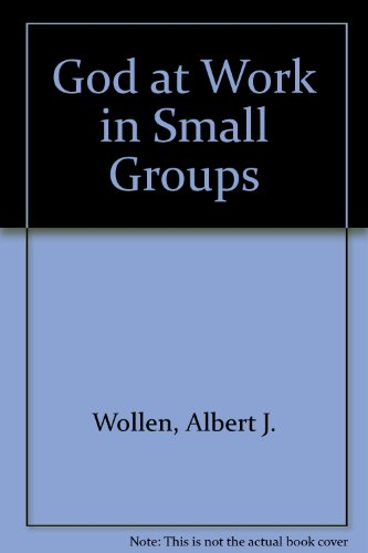 9780862011383: God at Work in Small Groups