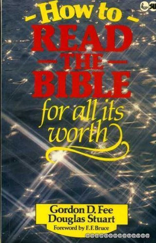 9780862011956: How to Read the Bible for All Its Worth