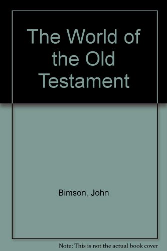 9780862013707: The World of the Old Testament