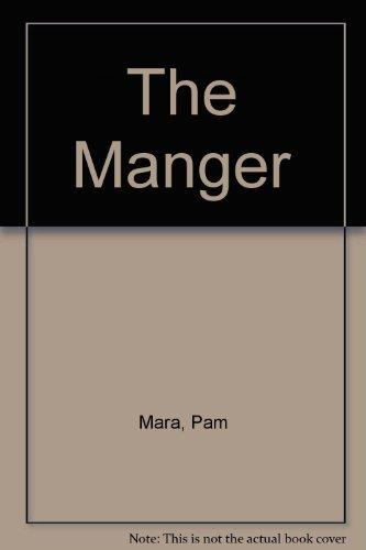The Manger: Mara, Pam