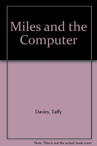 9780862014940: Miles and the Computer