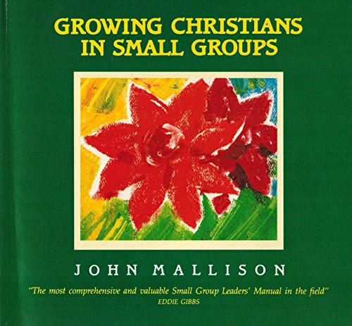 9780862015831: Growing Christians in Small Groups