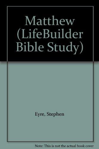 9780862015893: Matthew (LifeBuilder Bible Study)