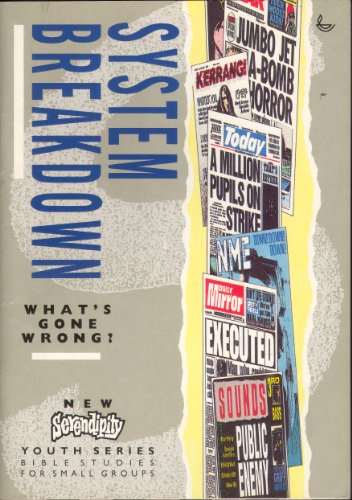 System Breakdown: Whats Gone Wrong? (Serendipity youth): Dunnell, Terry and