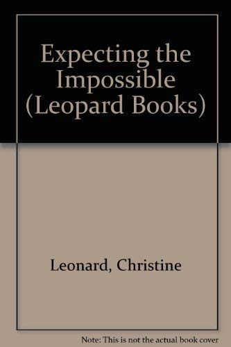 Expecting the Impossible: Leonard, Christine
