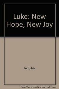 9780862018481: Luke: New Hope, New Joy