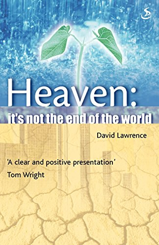9780862019501: Heaven...it's Not the End of the World!: Biblical Promise of a New Earth