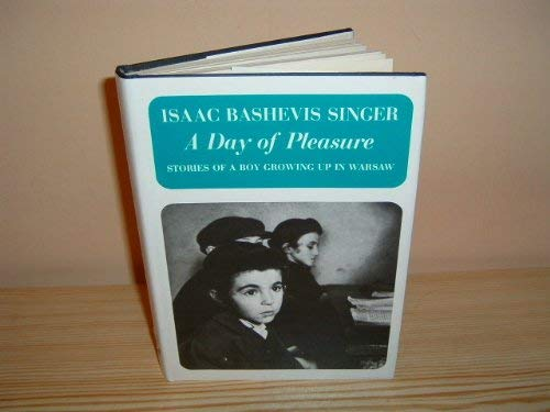 9780862030155: A Day of Pleasure: Stories of a Boy Growing Up in Warsaw