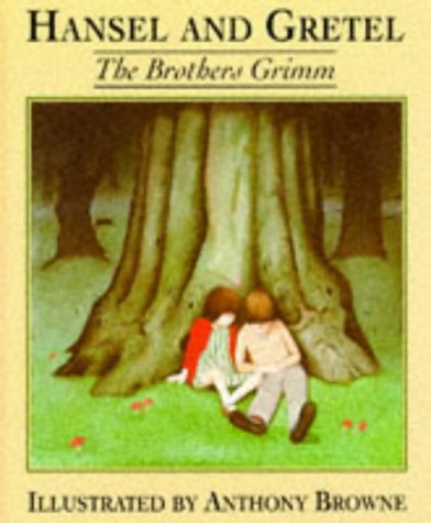 Hansel and Gretel: Brothers Grimm