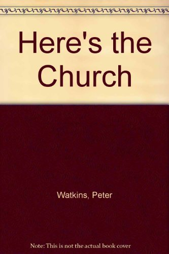 Here's the Church (0862030552) by Erica Hughes, Gill Tomblin Peter Watkins