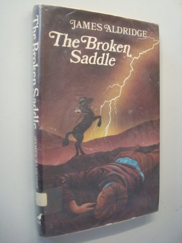 9780862031121: the broken saddle