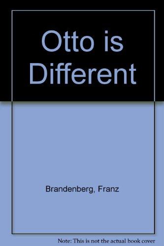 Otto Is Different (0862032334) by Brandenberg, Franz