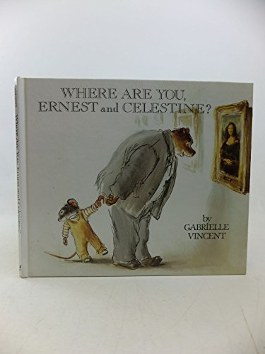 9780862032425: Where Are You, Ernest and Celestine?
