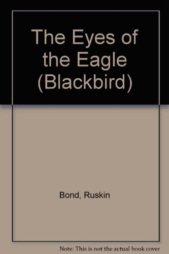 9780862033040: The Eyes of the Eagle (Blackbird)