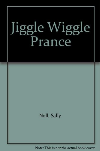 9780862033217: Jiggle Wiggle Prance