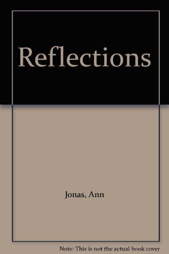 Reflections: Jonas, Ann