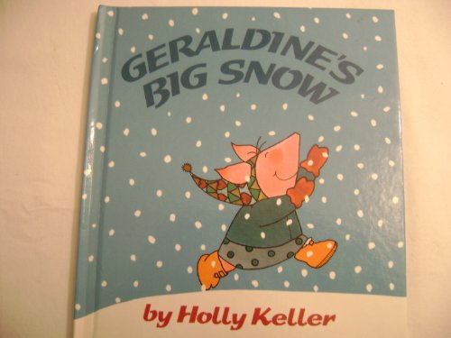 Geraldine's Big Snow (9780862033637) by Keller, Holly